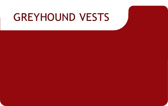GREYHOUND VESTS